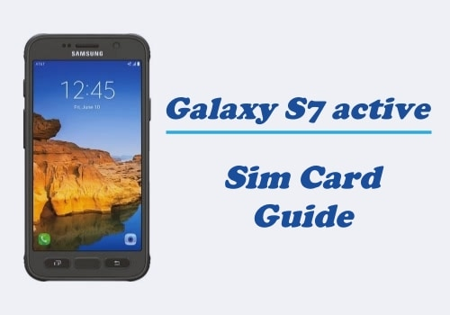 What is Samsung Galaxy S7 Active SIM Card Size?