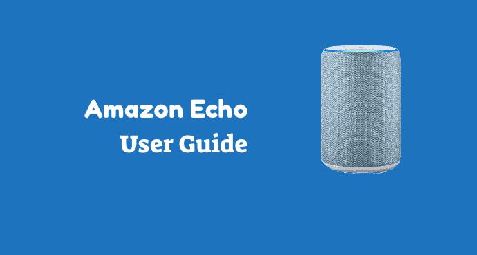 Amazon Echo User Manual