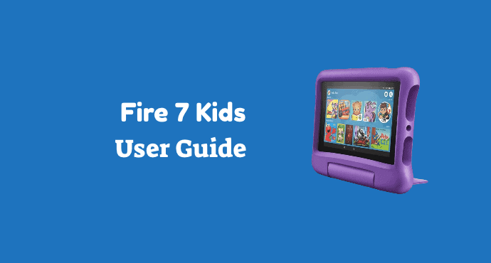 Amazon Fire 7 Kids User Guide