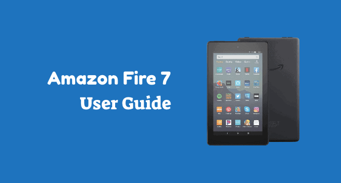 Amazon Fire 7 User Guide