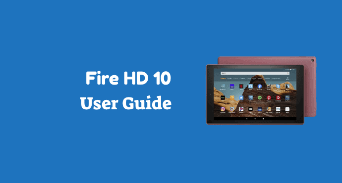 Amazon Fire HD 10 User Guide