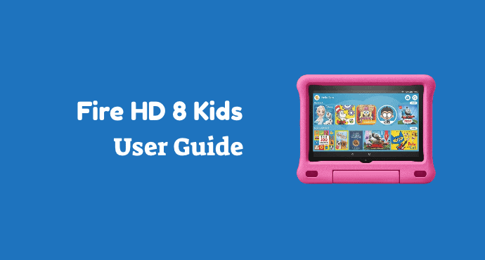 Amazon Fire HD 8 Kids User Guide