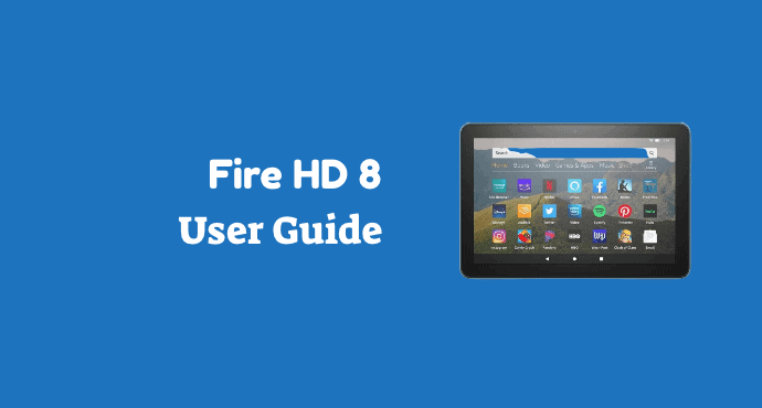 Amazon Fire HD 8 User Guide