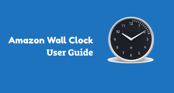 Amazon Wall Clock User Guide