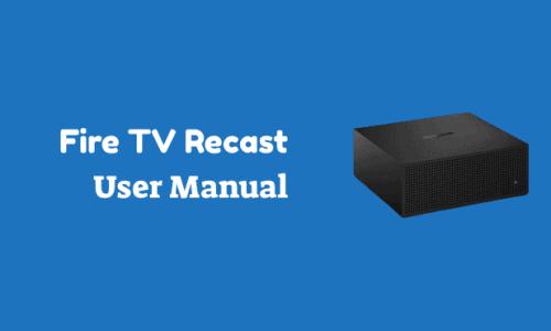 Fire TV Recast User Guide