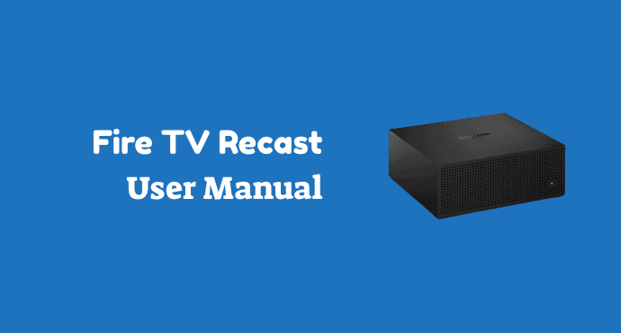 Fire TV Recast User Guide