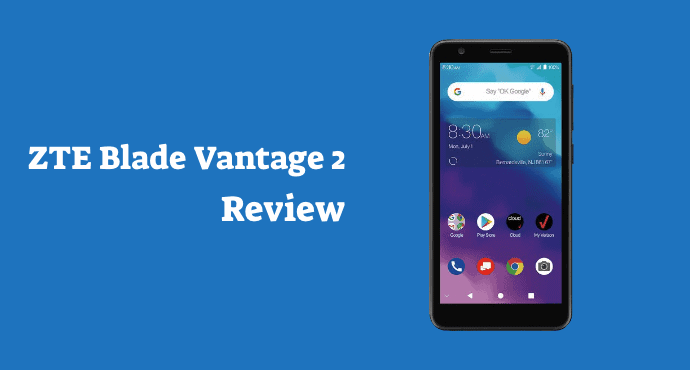 ZTE Blade Vantage 2 Review