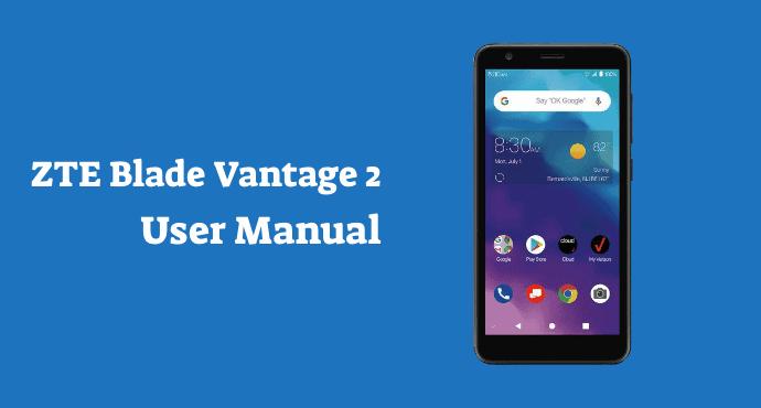 ZTE Blade Vantage 2 User Manual