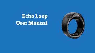 Amazon Echo Loop User Manual