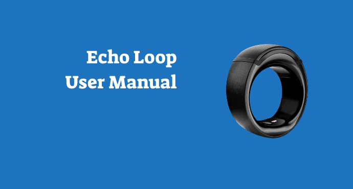 Amazon Echo Loop User Manual