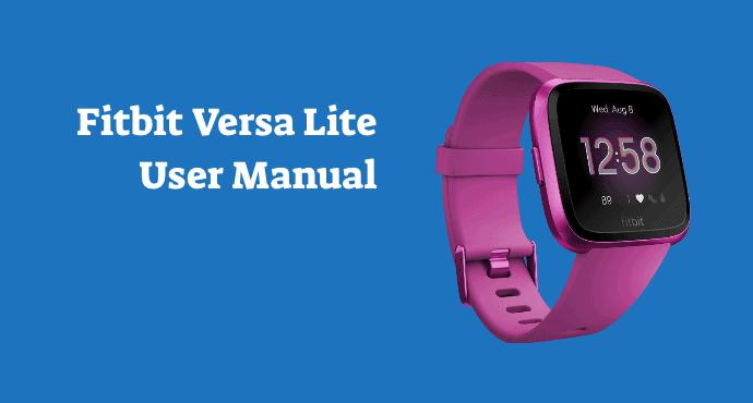 Fitbit Versa Lite User Manual