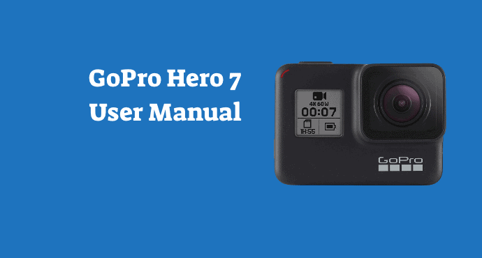 Go Pro 7 Black User Manual