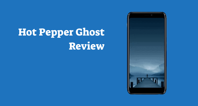 Hot Pepper Ghost Review