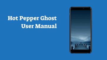 Hot Pepper Ghost User Manual