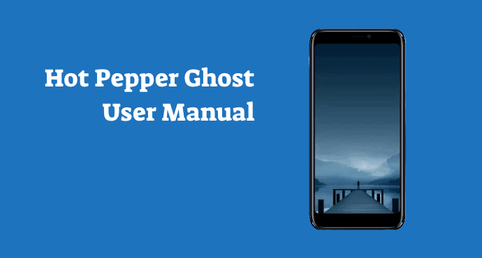 Hot Pepper Ghost User Manual