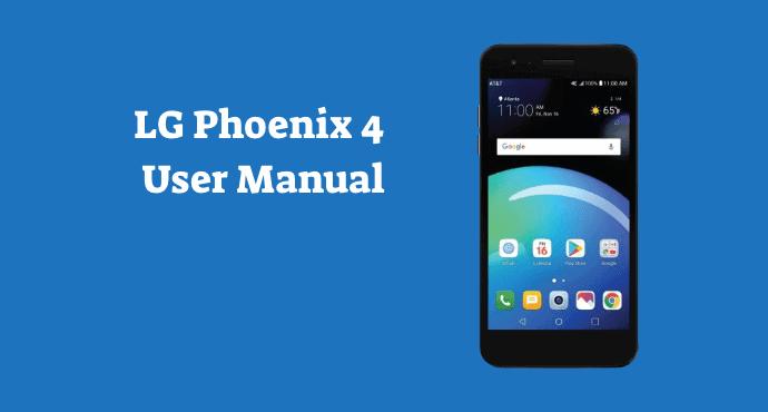 LG Phoenix 4 Manual Guide