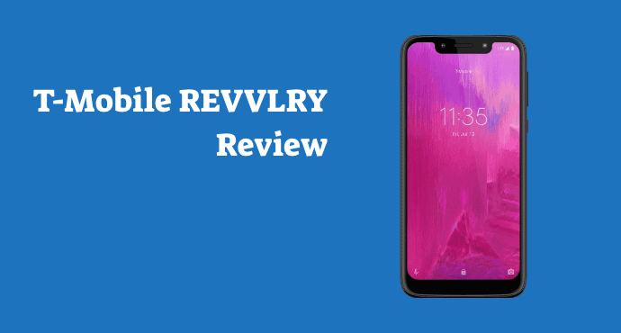 T Mobile REVVLRY Review