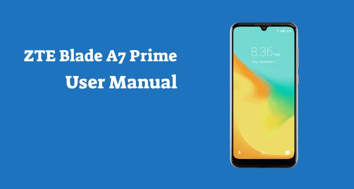 ZTE Blade A7 Prime Manual Guide