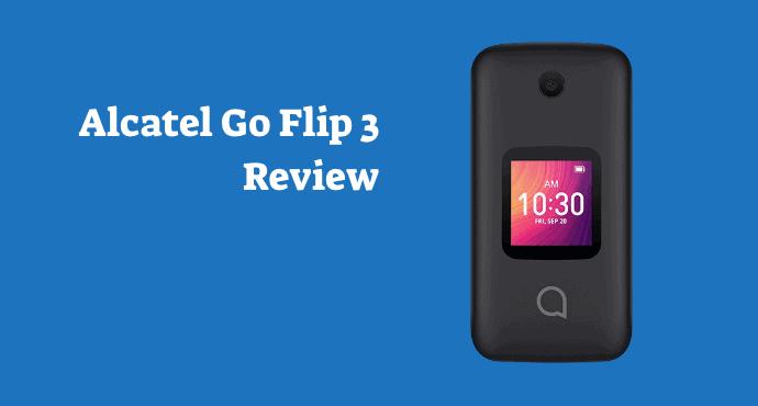Alcatel Go Flip 3 Review
