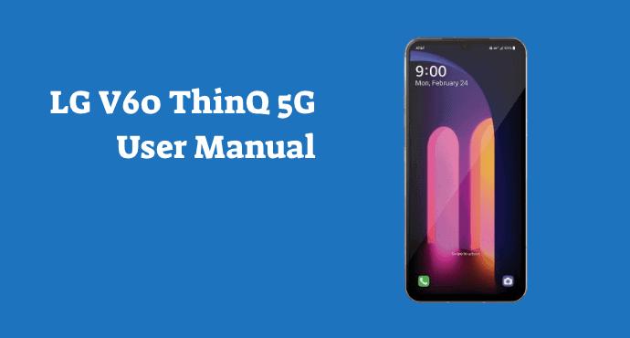 LG V60 ThinQ 5G User Manual