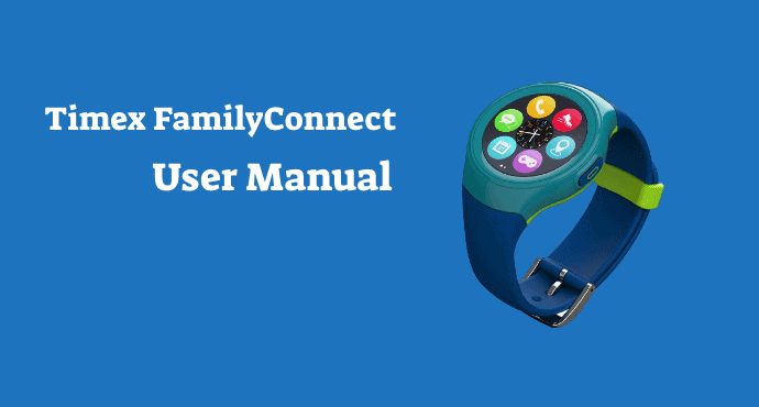 Timex Family Connect User Manual