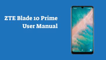 ZTE Blade 10 Prime User Manual