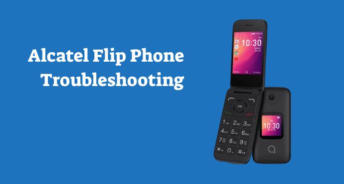 alcatel flip phone problems