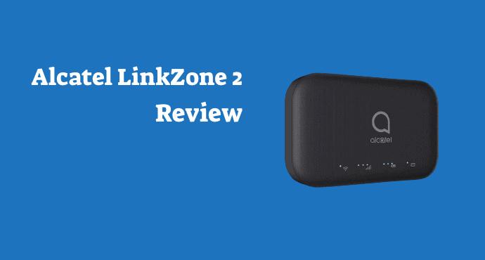 alcatel linkzone 2 review