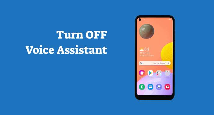 turn off voice assistant samsung