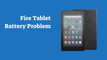 Amazon Fire Tablet Battery Problem
