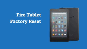 Amazon Fire Tablet Factory Reset