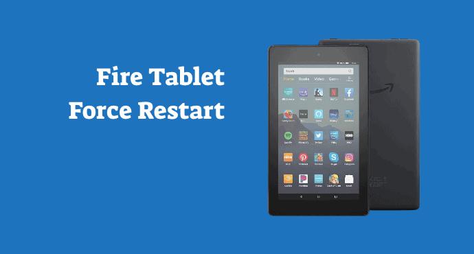 Amazon Fire Tablet Force Restart