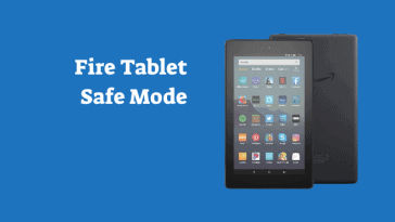 Amazon Fire Tablet Safe Mode