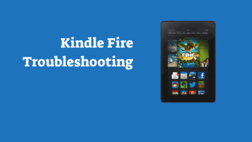 Amazon Kindle Fire Troubleshooting