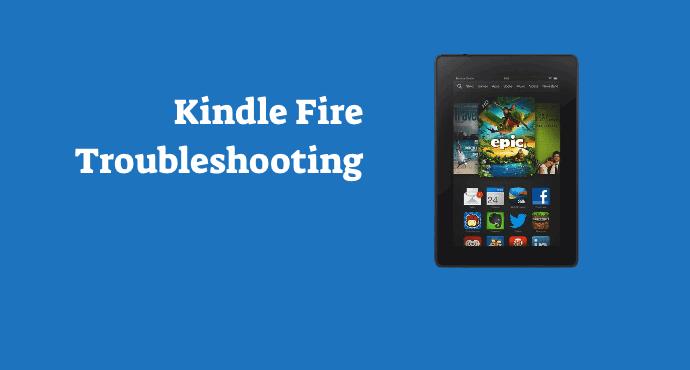 Amazon Kindle Fire Troubleshooting
